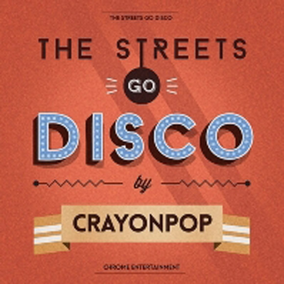 Crayong Pop - Mini Album [The Streets Go Disco] (Random Cover Among 5 Versions)