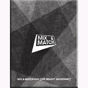 [DVD] MIX & MATCH - GET READY? SHOWTIME!