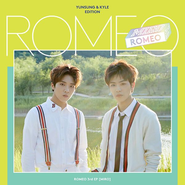 ROMEO - Mini Album Vol.3 [MIRO] (Yunsung&Kyle Edition)