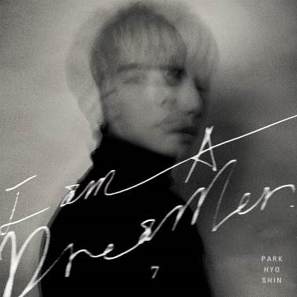 Park Hyo Shin - Album Vol.7 [I am A Dreamer]