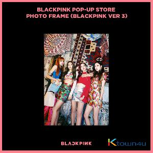 BLACKPINK - POP-UP STORE PHOTO FRAME (BLACKPINK VER 3) (It cannot be ship out as small packet, please meke order as Parcel POST or EMS )