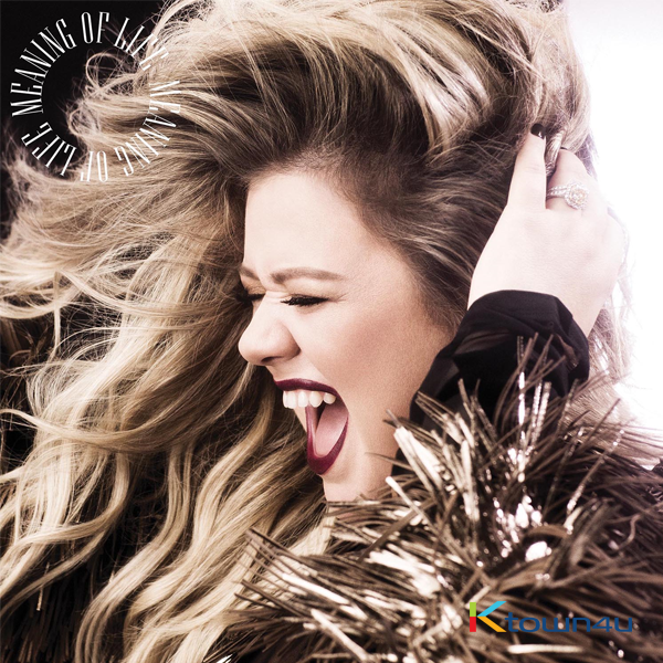Kelly Clarkson - Album Vol.8 [Meaning Of Life]