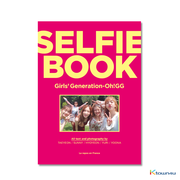 [フォトブック] 少女時代 - SELFIE BOOK : Girls' Generation-Oh!GG