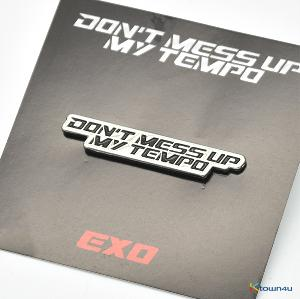 EXO - LOGO BADGE [DON'T MESS UP MY TEMPO 公式グッズ] (B TYPE)