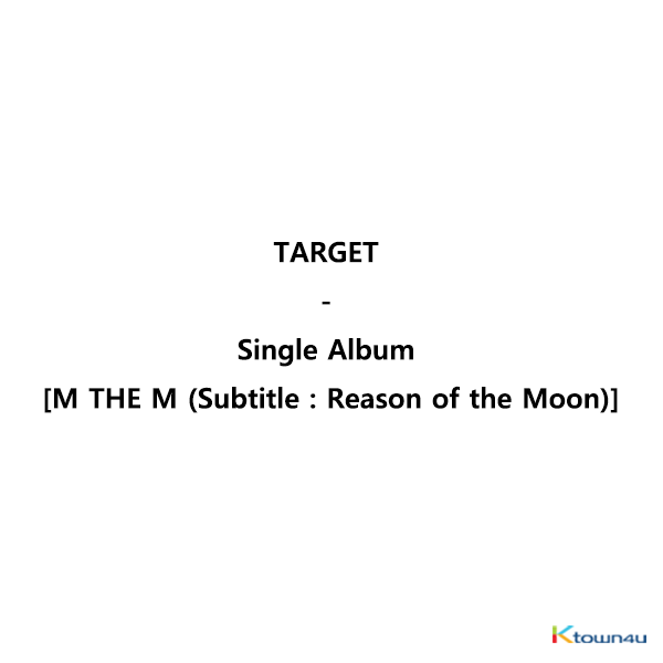 TARGET - シングルアルバム [M THE M (Subtitle : Reason of the Moon)]