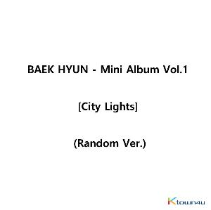 BAEK HYUN - ミニアルバム 1集 [City Lights] (Random Ver.)