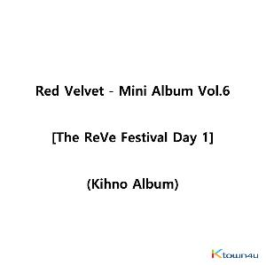 Red Velvet - ミニアルバム 6集 [The ReVe Festival Day 1] (Kihno Album)