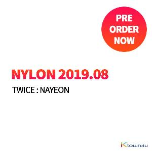 [韓国雑誌] NYLON 2019.08 (TWICE : NAYEON)