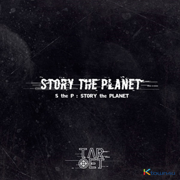 TARGET - シングルアルバム 3集 [S the P (Story the Planet)]