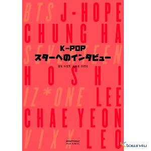 [Magazine] Idol on Stage : IZ*ONE, SEVENTEEN, CHUNG HA, VIXX, BTS (INTERVIEWS WITH K-POP STARS) (Japanese Edition)