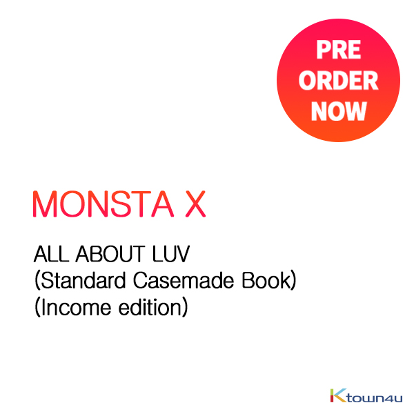 MONSTA X - ALL ABOUT LUV (Standard Casemade Book) (Income edition)
