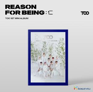 TOO - Mini Album Vol.1 [REASON FOR BEING :인(仁)] (uTOOpia Ver.)