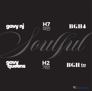 Gavy NJ, Gavy Queens, H7美人,  H2歌人, BGH4, BGH to - USB Album [Soulful]